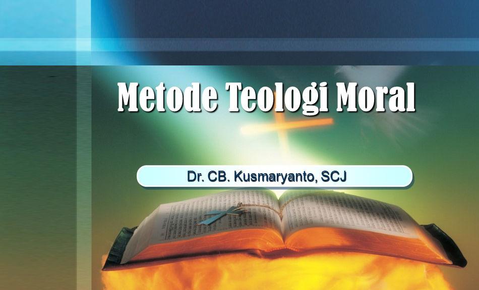 Metode Teologi Moral A (MTEO II/2019/2020)